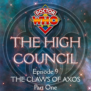 Doctor Who - The High Council Episode 9