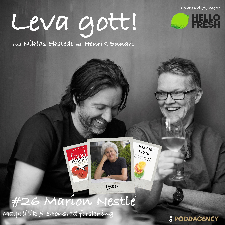 #26 Marion Nestle – Matpolitik & sponsrad forskning