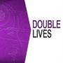 Artwork for Double Lives - Bursting the Bubble
