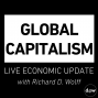 Artwork for Global Capitalism:Immigration and Trade War: The Economics of Desperation [July 2018]