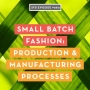 Artwork for SFD080 Production & Manufacturing Processes for Small Batch Fashion