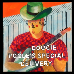 Dougie Poole's Special Delivery