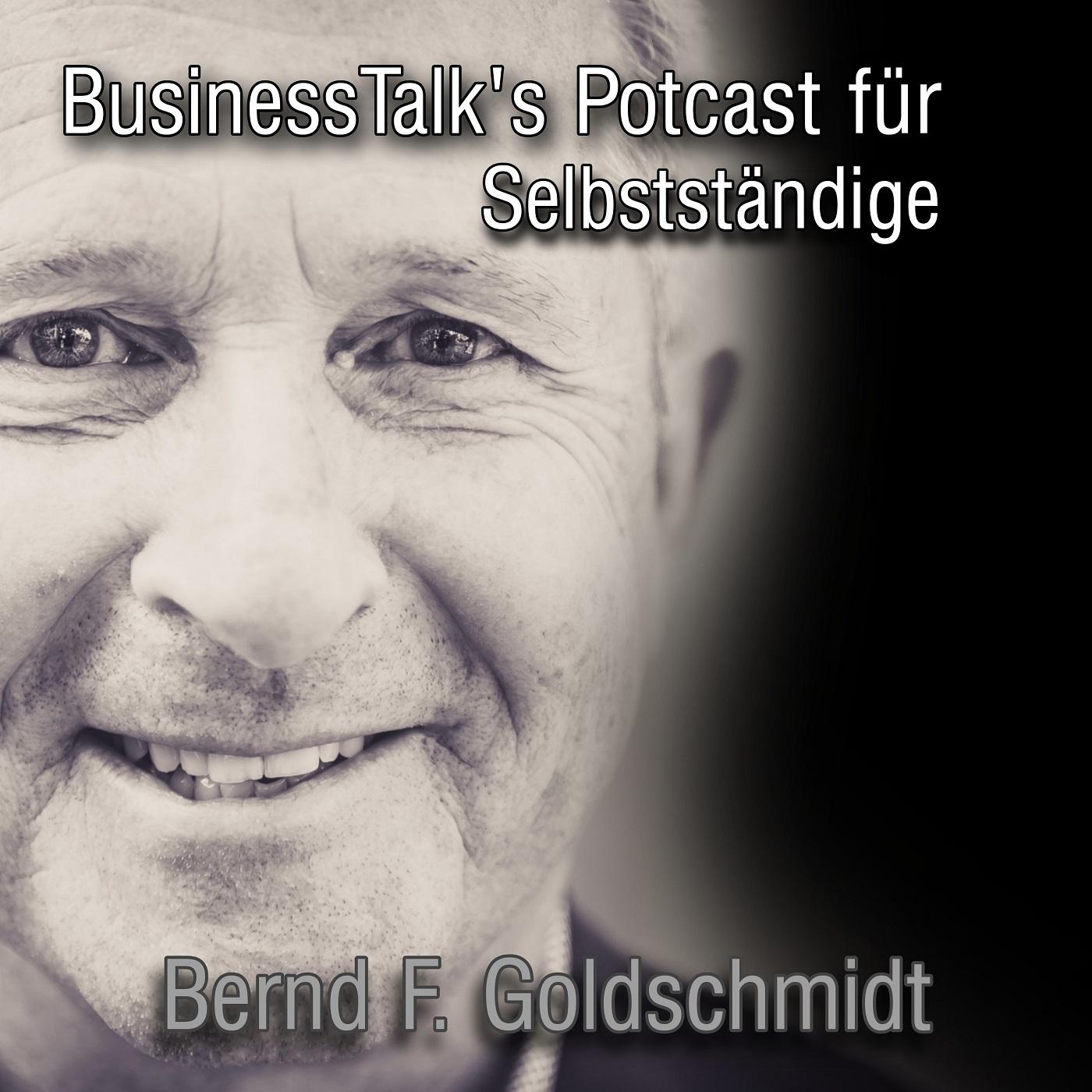BusinessTalk's podcast für Selbstständige mit Bernd Goldschmidt show art
