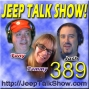 Artwork for Episode 389 - Jeep Sued Over Death Wobble