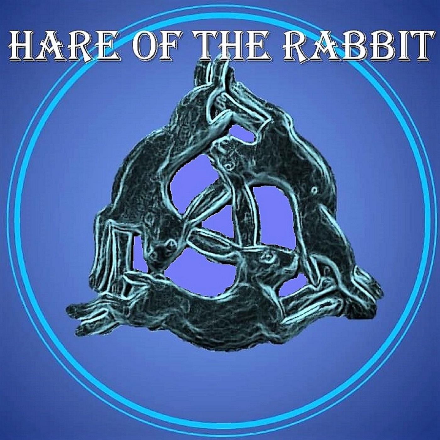 f2184848e3a5e8 Hare of the rabbit podcast
