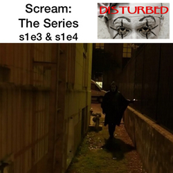 s1e3 & s1e4   MTV's Scream - Disturbed: The American Horror Story Podcast