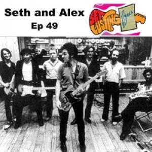 Episode 49 Seth and Alex Set Lusting Bruce