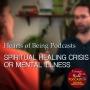 Artwork for Part 3 Spiritual Healing Crisis or Mental Illness