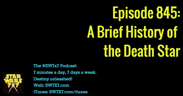 845: A Brief History of the Death Star