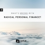 Artwork for 473-What's Wrong With Radical Personal Finance?