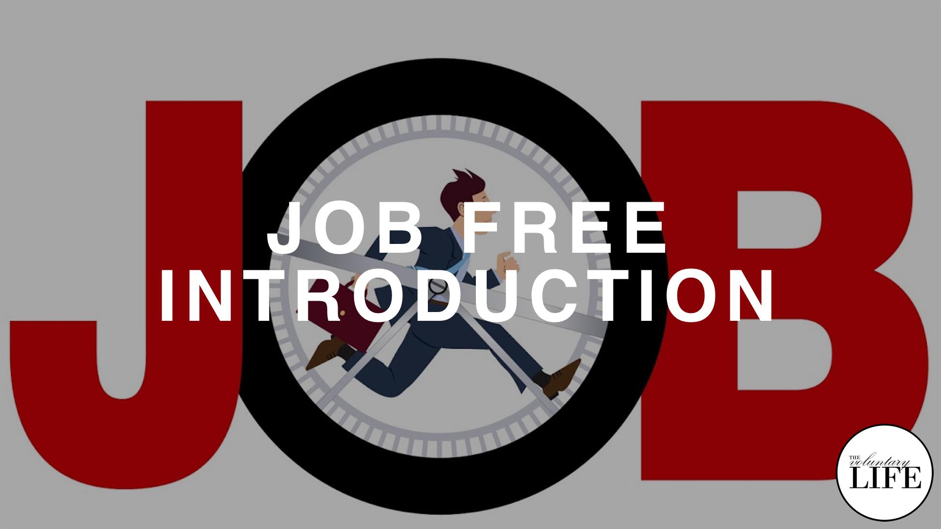250 Job Free: Introduction