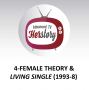 Artwork for 4-Female Theory and Living Single (1993-8)