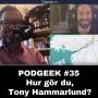Artwork for #35 Hur gör du, Tony Hammarlund?