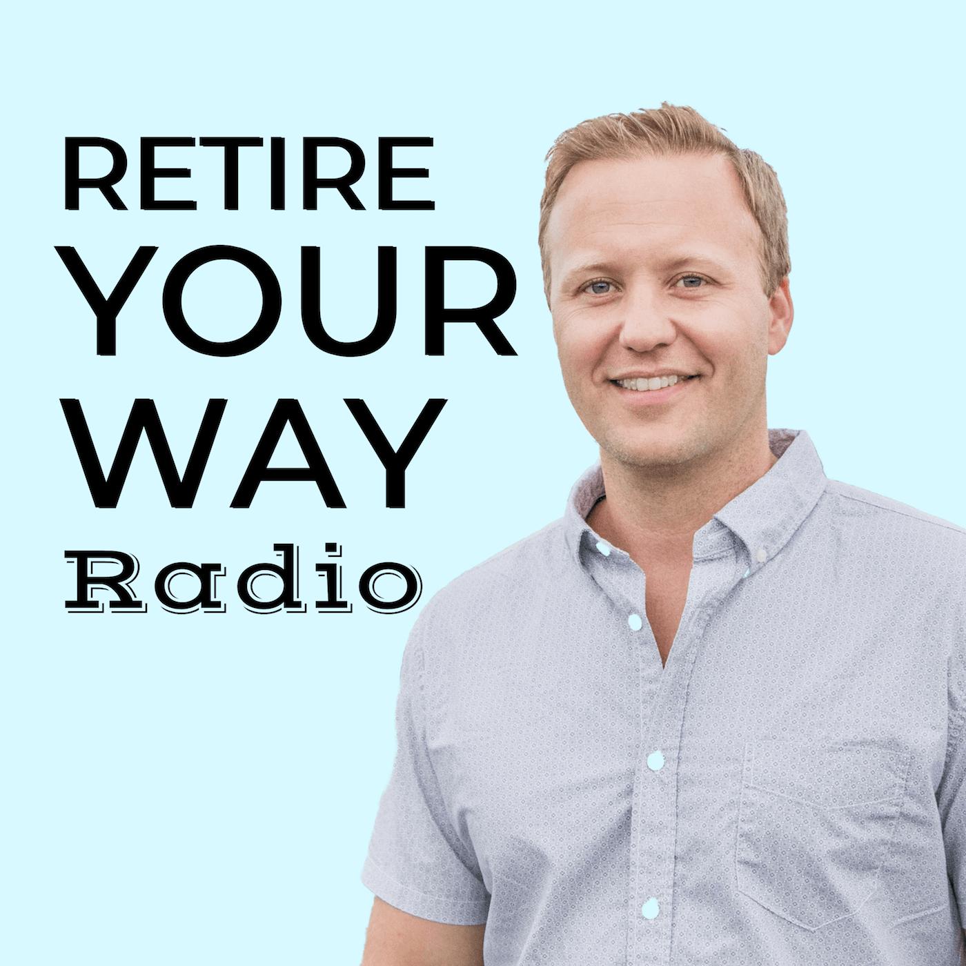 Retire Your Way Radio show art