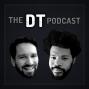 Artwork for The DT Podcast: Episode 4