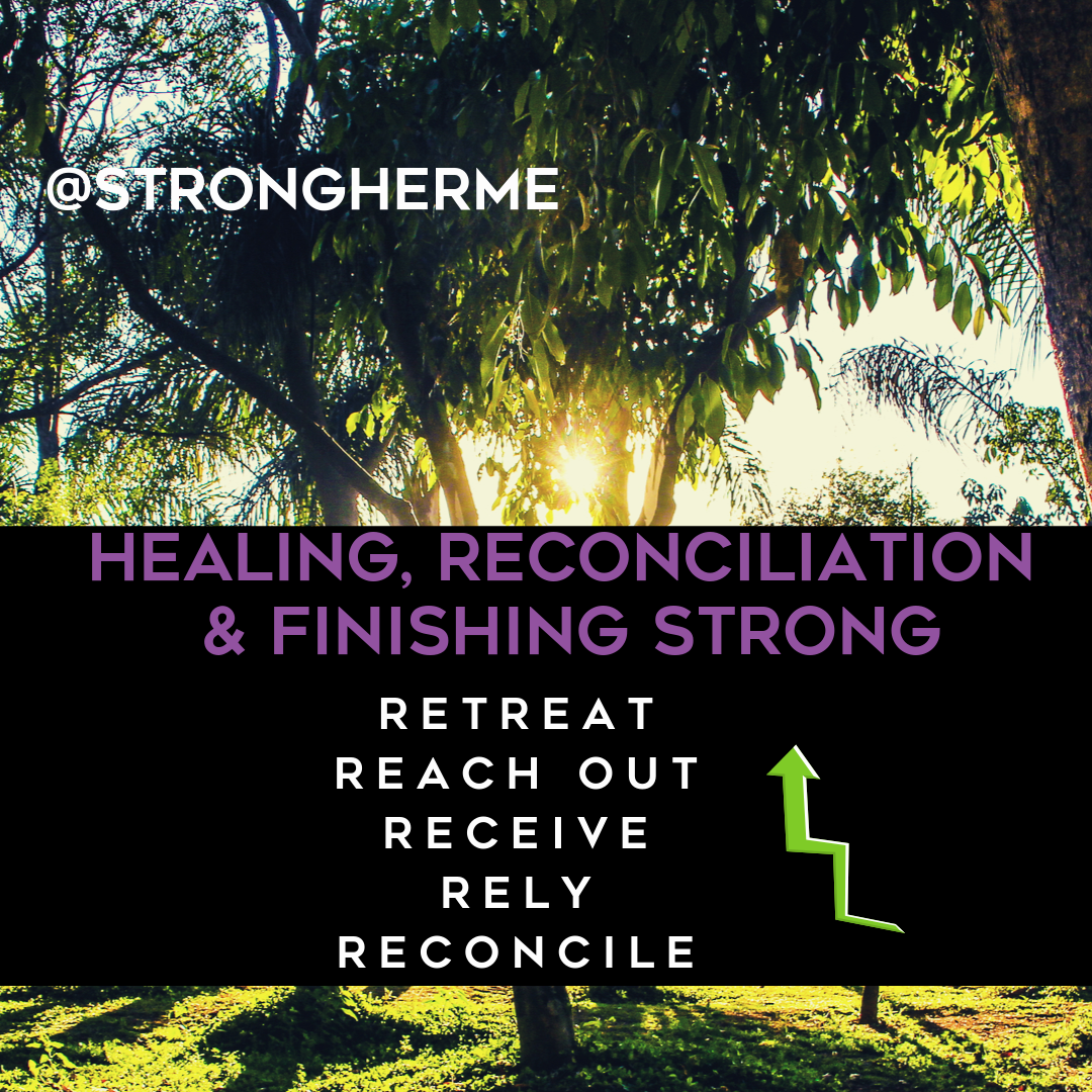 episode 60 healing reconciliation and finishing strong