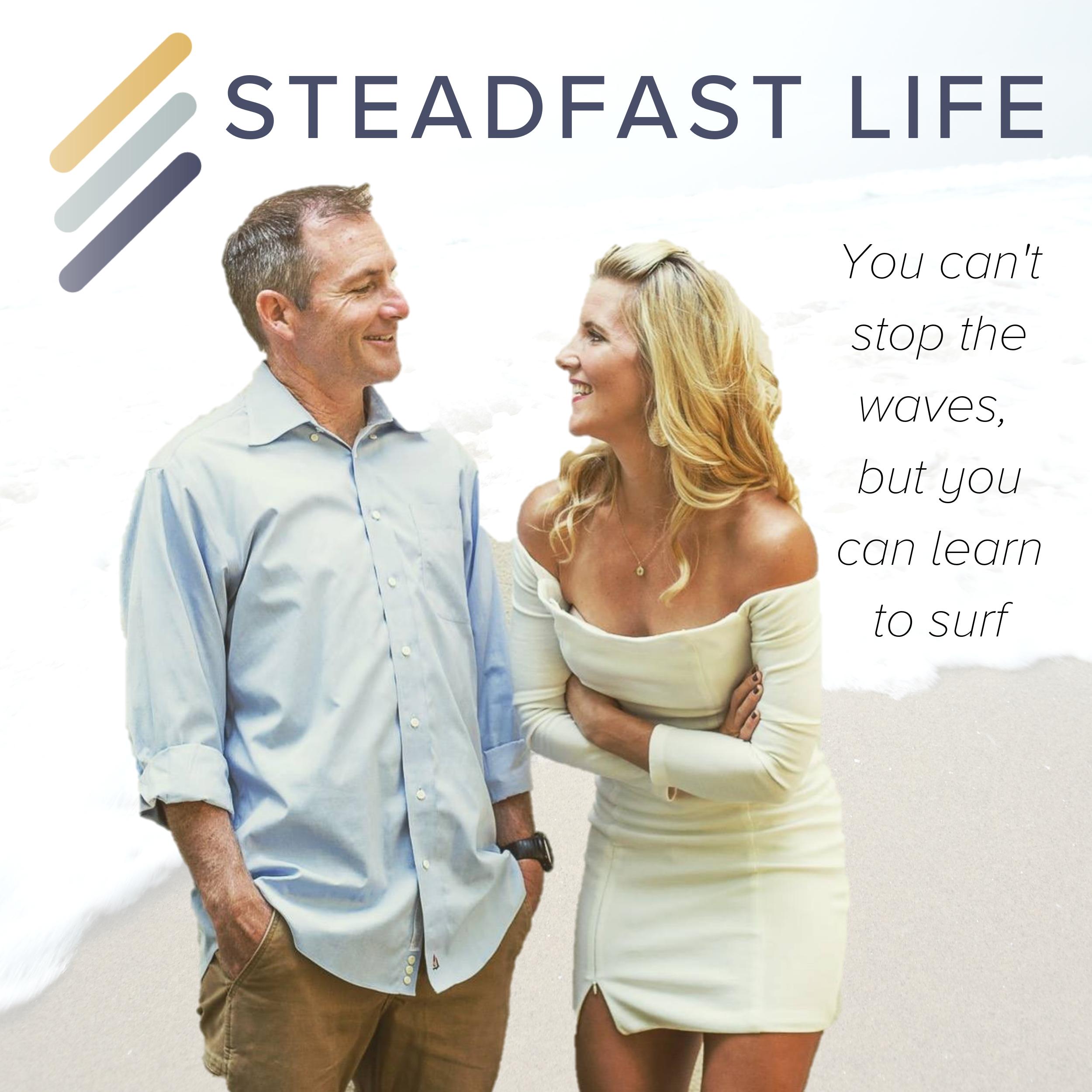 Steadfast Life show art