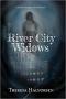 Artwork for Theresa Halvorsen: River City Widows