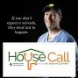 Artwork for HOUSE CALL 101: