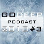 Go Deep 2010 #3