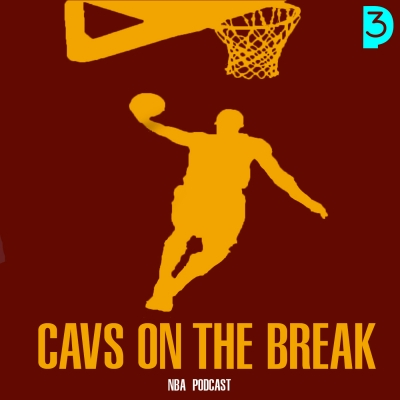 Cavs On The Break NBA Podcast show image
