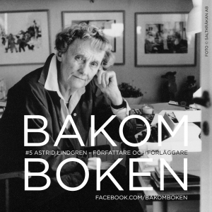 Astrid Lindgren - författare och förläggare