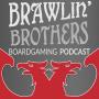 Artwork for Episode 106 :: Best Boardgames - Brawling Brothers Blend 2019