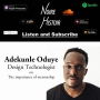Artwork for 33: The importance of mentorship with Adekunle Oduye - Design Technologist