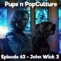 Artwork for Episode 63: John Wick: Chapter 3 – Parabellum