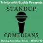 Artwork for Mini Ep 10. Standup Comedians Trivia