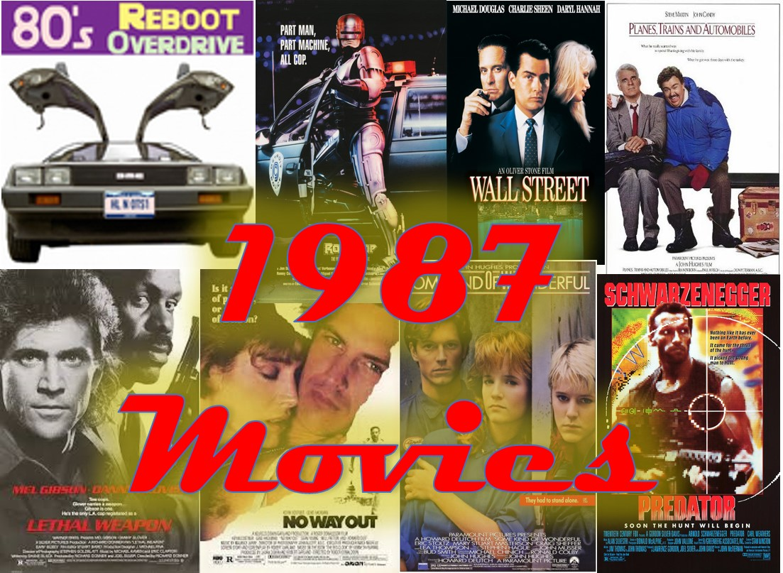 The Movies of 1987 - 80's Reboot Overdrive