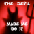 The Devil Made Me Do It show art