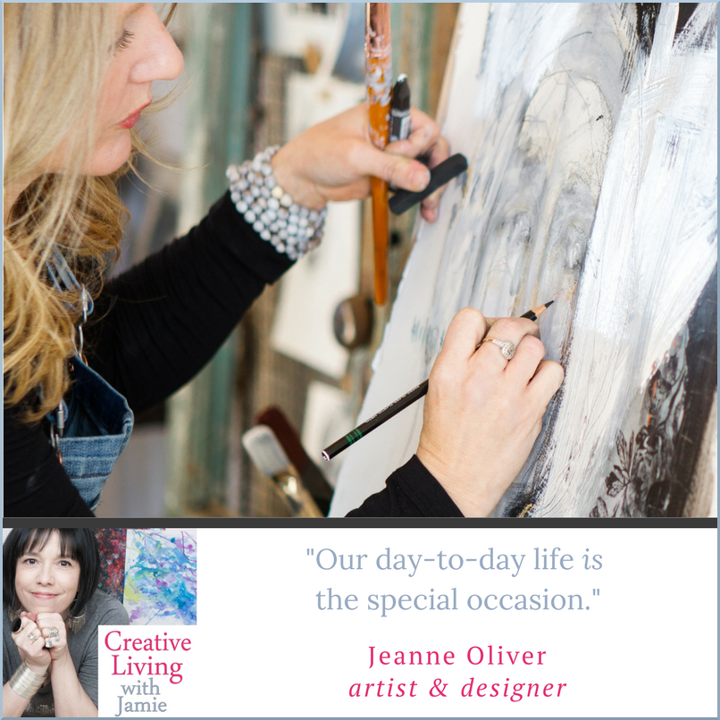 Jeanne Oliver on Creative Living with Jamie