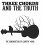 Artwork for Three Chords & The Truth: The Songwriters of Country Music
