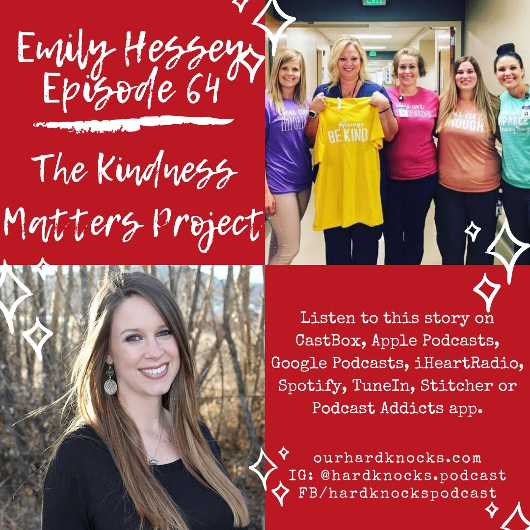 Episode 64: Emily Hessey - The Kindness Matters Project