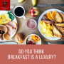 Artwork for #51 Do You Think Breakfast is a Luxury?