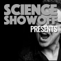 Artwork for Science Showoff Presents Never Explain with Aimee Eckert, Fran Day, Faz Alam and Matt Hutchinson
