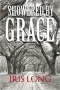 Artwork for Iris Long: Showered By Grace