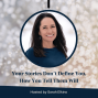 """Artwork for 53: Between Your """"Why"""" and Your """"How"""" are Your Stories"""