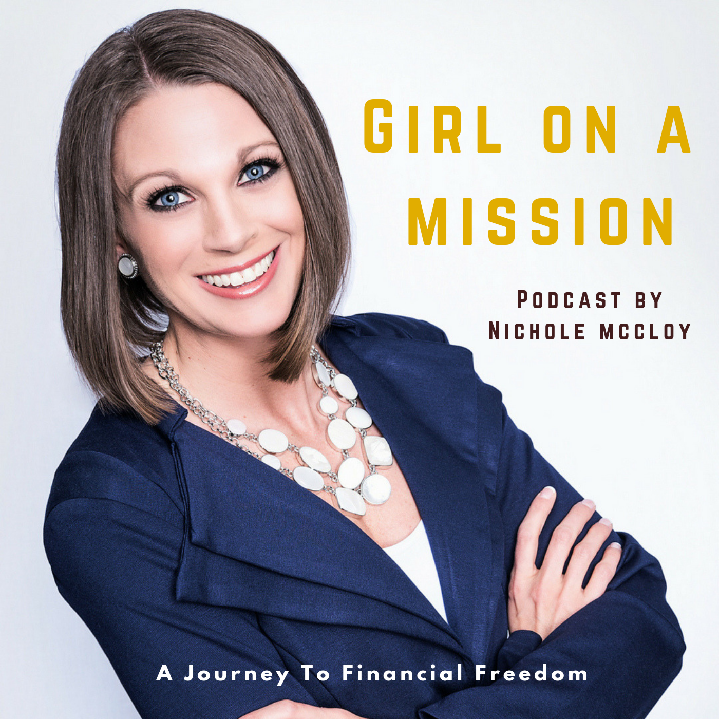 Girl On A Mission - Journey To Financial Freedom show art