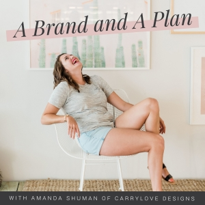A Brand and A Plan
