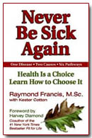 Dr Fitness and the Fat Guy Interview Author of Never Be Sick Again (or Fat) Raymond Francis