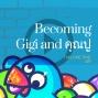 Artwork for Becoming Gigi and คุณปู่ [Season 4, Episode 28]