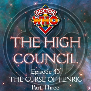 Doctor Who - The High Council Episode 43, Curse of Fenric Part 3