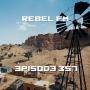 Artwork for Rebel FM Episode 357 - 12/08/2017