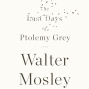 Artwork for The Last Days Of Ptolemy Grey