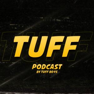 TUFF Podcast