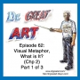 Artwork for Episode 62: Visual Metaphor, What is It? (Chp 2)