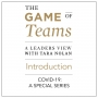 Artwork for An Introduction to a Special Series on the Game of Teams Podcast - A Panel Format to Support Teams Through Covid-19