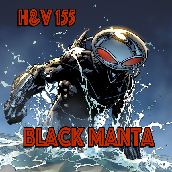 155: Black Manta with Bruce